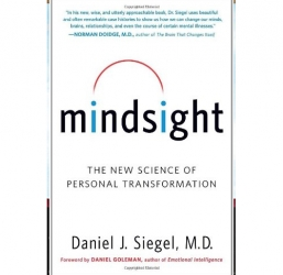 Mindsight by Daniel J. Siegel, M.D.