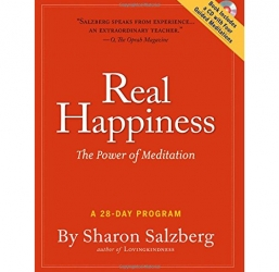 Real Happiness: The Power of Meditation: A 28-Day Program by Sharon Salzberg